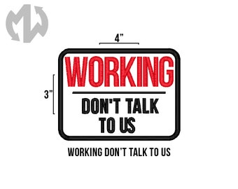 "WORKING DON'T TALK 3"" x 4"" Service Dog Patch"