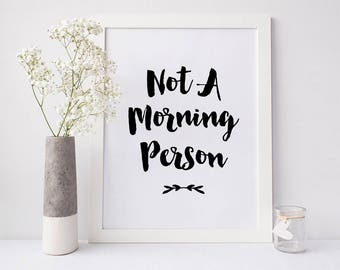 Bedroom wall art, Office decor, Quotes about sleep, 'Not a Morning Person' print, Fast shipping to USA & UK