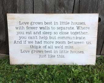 Love Grows Best in Little Houses | Wood Sign | Rustic Wooden Sign | Home Décor