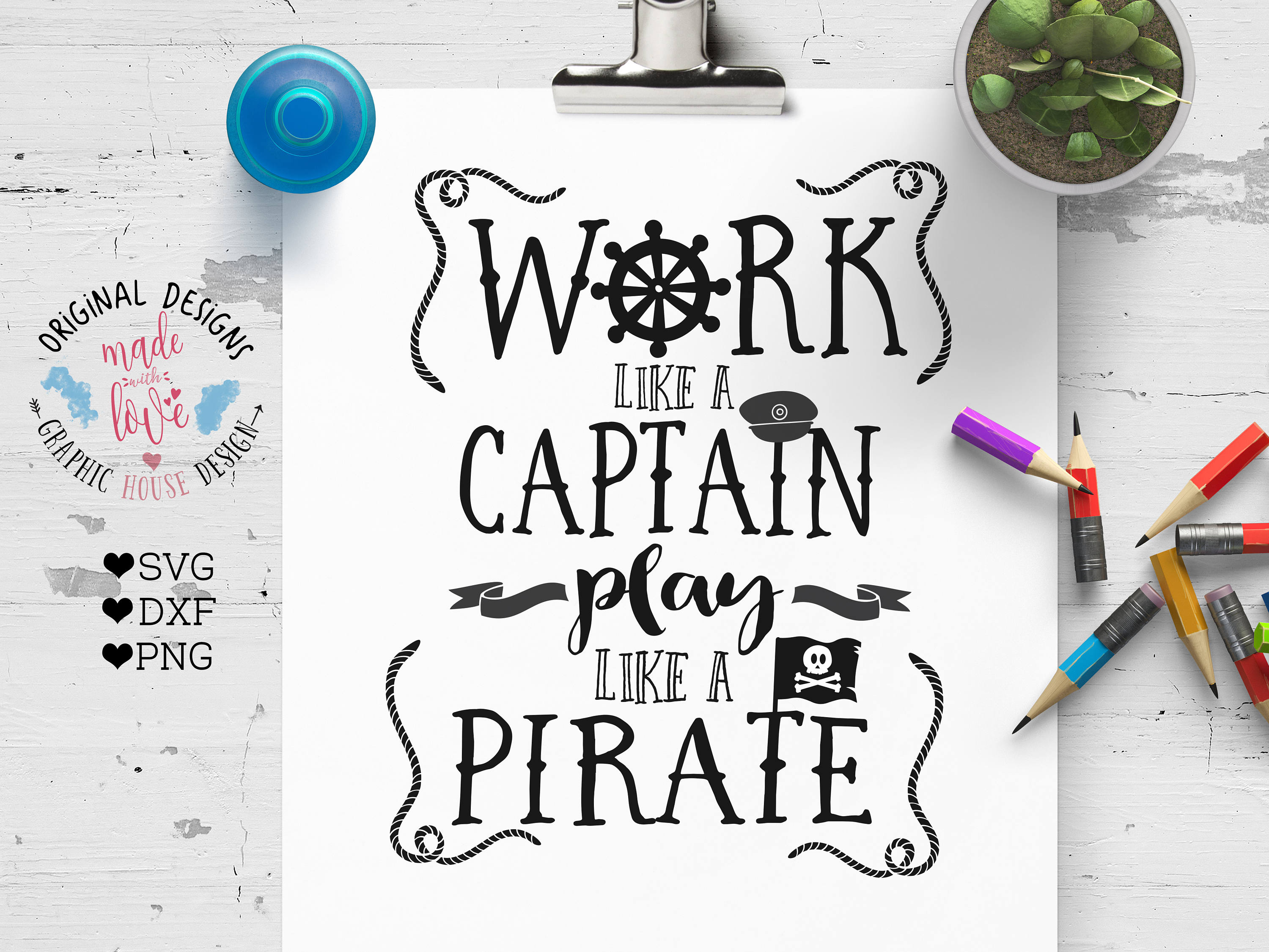 pirate svg work like a captain play like a pirate svg cutting