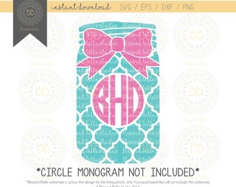 Mason Jar monogram SVG, mason jar svg, monogram svg, southern monogram, svg, eps, dxf, png file, Silhouette, Cricut, Cutting file