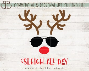 Sleigh all day svg, reindeer svg, Christmas svg, eps, dxf, png cut file, Silhouette, Cricut