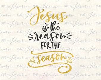 Jesus svg, jesus svg files, jesus svg christmas, jesus is the reason, christmas svg, merry christ mas svg, christ mas svg, nativity svg