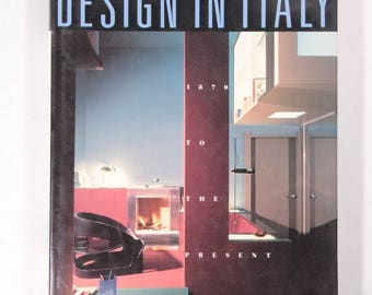 Design in Italy 1870 to the Present