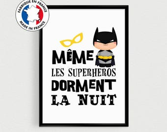 Poster for kids - even superhero super hero sleep at night - inspirational in french for baby nursery or child's room