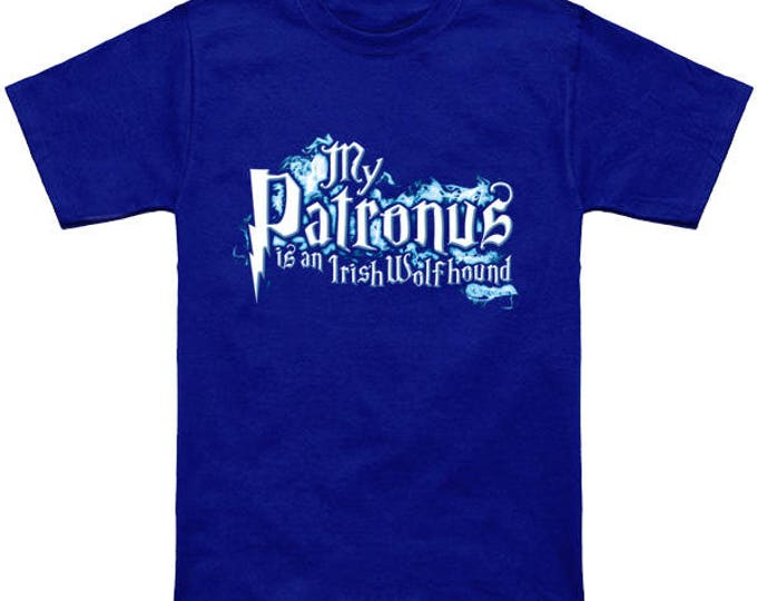 My PATRONUS Is An IRISH WOLFHOUND Custom T-Shirt Magic Animal Charm Fantastic Beasts Wizard Spell Fantasy Shirt