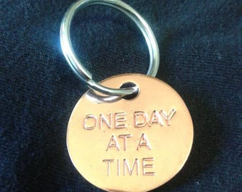 One Day At A Time Spiritual Saying Key Tag