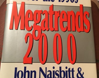 MegaTrends 2000 by Naisbitt and Aburdene...