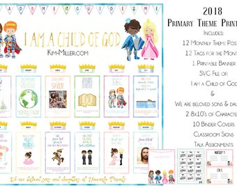 2018 I am a Child of God Primary Theme Bundle, LDS Printables, LDS Binder Covers, LDS Primary Bulletin Board, Primary Class Signs