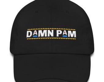 Damn Pam Go Pam Hat - 90s Hip Hop Clothing Rap Party Dat hat