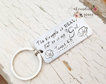 The struggle is real but so is my God, stamped keychain, inspirational, scripture keychain, personalized keychain, custom, bible verse