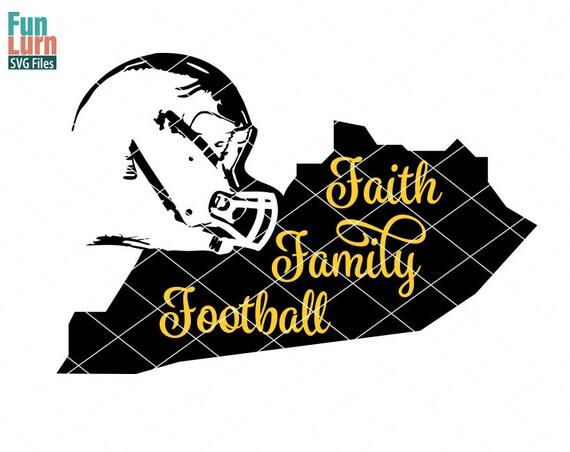 Faith Family Football Svg Football Svg Kentucky Map Helmet