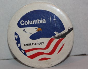 Vintage Columbia Space Shuttle Engle-Truly 1981 Pinback Button