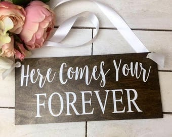 "Here Comes Your Forever Sign-Rustic Chic 12""x 5.5"" Sign-Wedding Sign-Flower Girl Sign-Ring Bearer Sign"