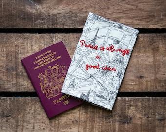 Embroidered Paris fabric passport cover, Paris is always a good idea, handmade passport case, vintage map passport cover, travel gift