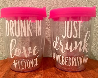 Drunk In Love Just Drunk Stemless Wine Travel Tumbler Cups for Bachelorette Party Weekends Bridal Wedding