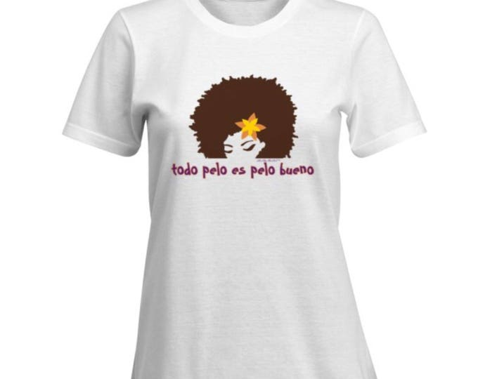 todo pelo es pelo bueno/all hair is good hair 100% Cotton Premium SignatureSoft T-Shirt in white or black