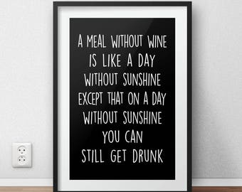 Wine Quote - Drinking Quote - fun print/poster/birthday card - Printable Download