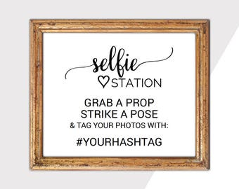 Printable Selfie Station Sign with Hashtag Template: Instagram Wedding Signage, Grab A Prop and Strike A Pose, Instant Download PDF K008