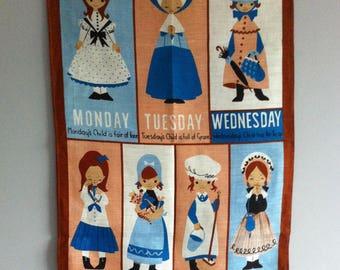 Vintage Tea Towel, wall hanging, days of the week poem.
