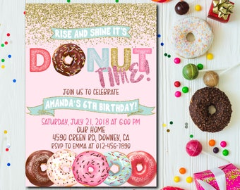 Rise and shine its donut time, Donut Birthday Invitation, Donut Party Birthday Invitation, Donut Party Invitation, Donuts ANY AGE - 1748