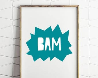 80% OFF bam printable, kids wall art, blue boys room decor, bam kids quote, childrens boom poster, kids bam printable
