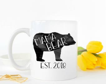 Mama Bear Mug | Mama Bear, Mom Mug, Gift for Mom, Mama Bear Coffee Cup, Mama Bear Gift, New Mom Gift, Gift for new Mom, Baby Shower Gift