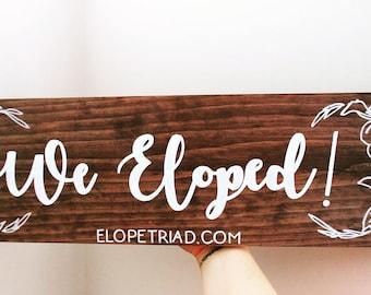 KANDJCREATES We Eloped Wedding Sign || Wedding Decor || Nos Escapamos Sign