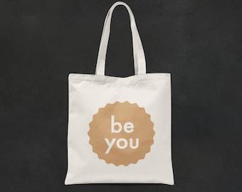 Be You Gold Print Tote Bag