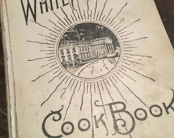 White House Cookbook -Vintage White House Cookbook