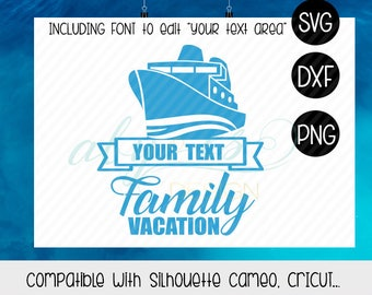 Family Cruise SVG, Family Vacation, Dxf, Png, Silhouette, Cricut