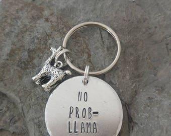 No prob-llama Keyring, hand stamped Keyring, llama Keyring