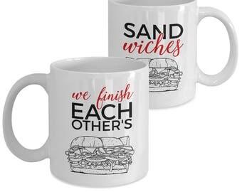 Funny Romantic Coffee Mug Set - Valentine, Birthday, Wedding, Engagement, Love - We Finish Each Other's Sandwiches