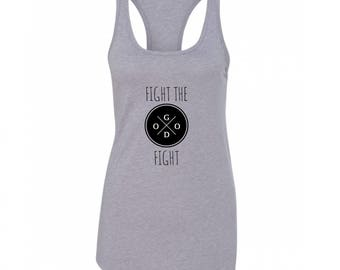 Fight the Good Fight Tank Top