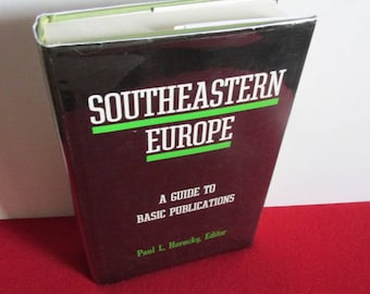 """A Guide to Basic Publications """"Southeastern Europe"""", Ed. Paul L. Hordecky"""