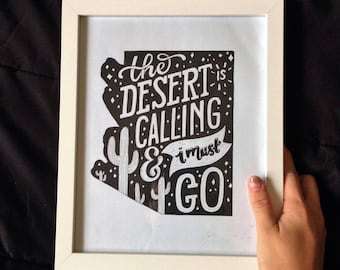 The Desert Is Call And I Must Go  - Arizona Typography Print - Desert Landscape
