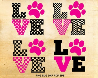 Dog love svg cut files, Dog lover svg, Dog svg, Pet lover, Cut files for Silhouette Cameo, Dog paw svg, Files for Cricut, Dog life cuttable