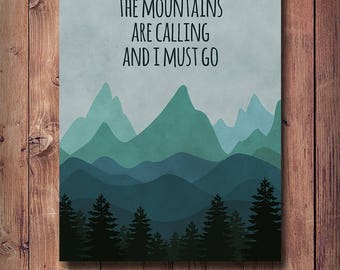 50% OFF The Mountains Are Calling And I Must Go Art, John Muir Quote, Mountains Print, Inspirational Print, Teal Wall Decor, Office Decor