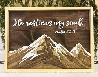 """Handcrafted Wood Sign """"He restores my soul"""" Psalm 23:3 Bible Verse Natural Wood Stain Mountain Wall Art Cabin Rustic Home Decor"""