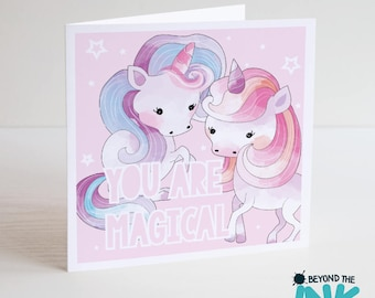 Unicorn Birthday Card - You Are Magical Unicorn Card - Cute Unicorn Card
