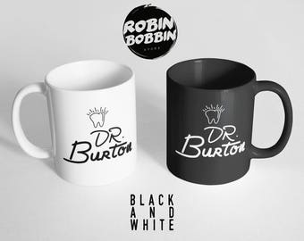 Personalized Custom Dentist Mug - Funny Coffee Mug, Large Mug, personalized dentist with name, new dental graduate, Black and White Mug