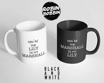 Funny Couples Mugs - You're the Lily to my Marshall - Marshall Lily Mug - His and Her Mug Set - Couples Coffee Mugs - Engagement Mug Set
