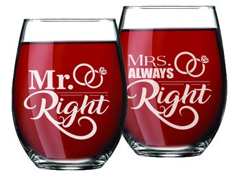 Mr Right Wine Glass, Mrs Always Right Wine Glass, Mr Right Mrs Always Right Wine Glass, Mr Right and Mrs Always Right Glasses, Set of 2