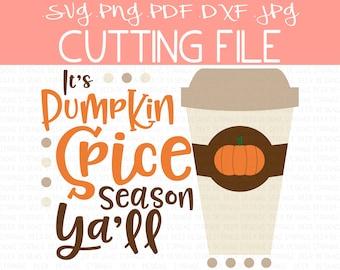 Pumpkin Spice SVG, Fall SVG File, Pumpkin Spice Season, Autumn Clip Art, Fall Cut Files, Coffee Cutting File, Autumn SVGs, png, dxf