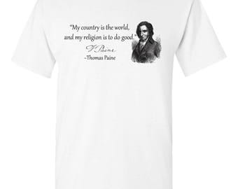 Thomas Paine, founding father revolutionary quotes shirt