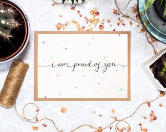 Well Done Card | I Am Proud Of You | Congratulations Card | Just Because | Proud Parent Card | A5 Greetings Card | By Poppins and Co.