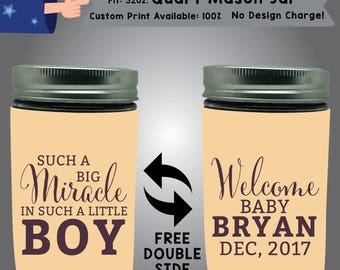 Such A Big Miracle In Such A Little Boy Welcome Baby Name Date 32oz Quart Mason Jar Cooler Double Side Print (32QMJ-BS2)