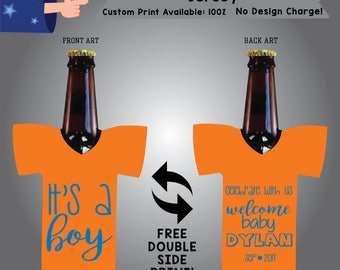 It's A Boy Celebrate With Us Welcome Baby Name Date Baby Shower Jersey Cooler Double Side Print (J-BS2)