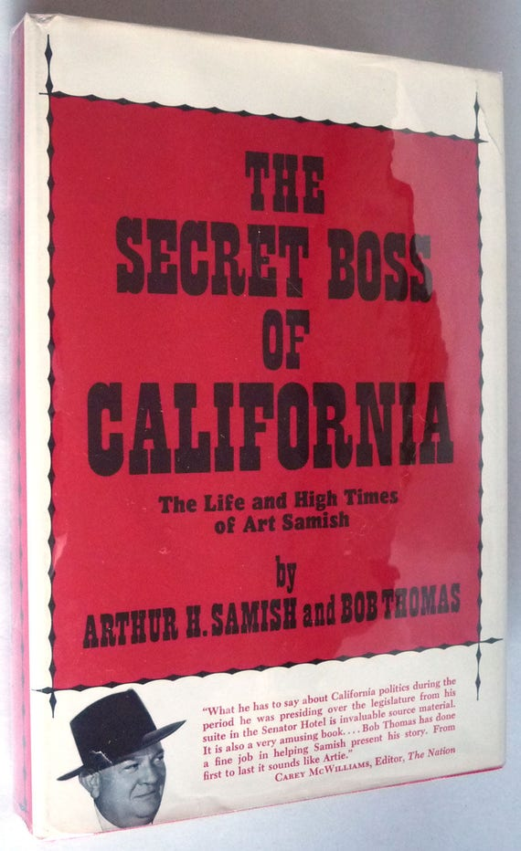 The Secret Boss of California: The Life and High Times of Art Samish 1971 1st Edition Hardcover HC w/ Dust Jacket Autobiography