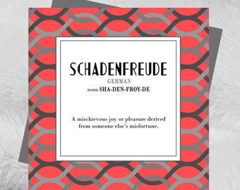 Schadenfreude - Found In Translation - German -  birthday card greeting blank English